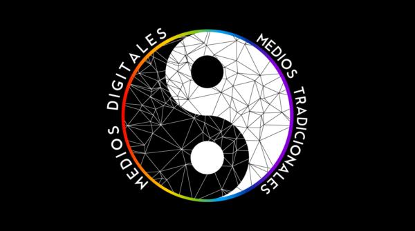 Medios Digitales y Tradicionales